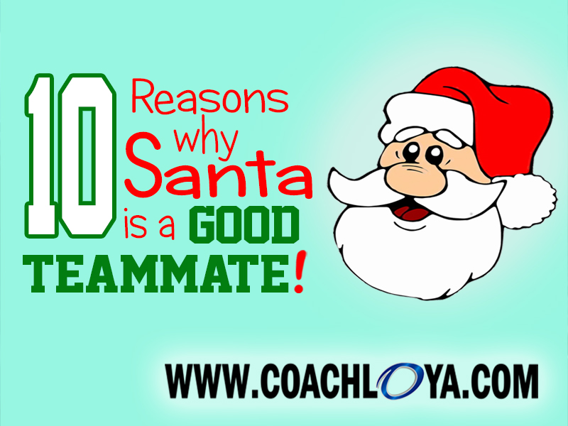 10 Reasons Why Santa Is a Good Teammate