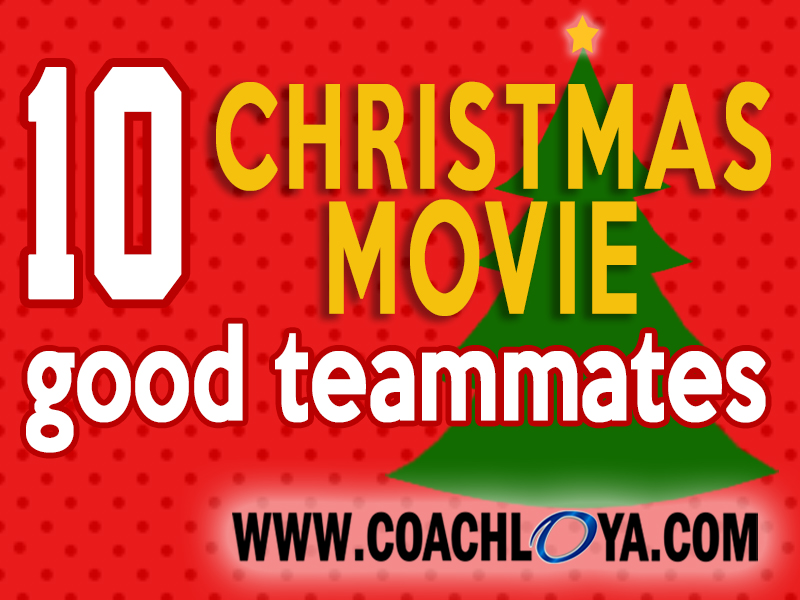 10 Christmas Movie Good Teammates